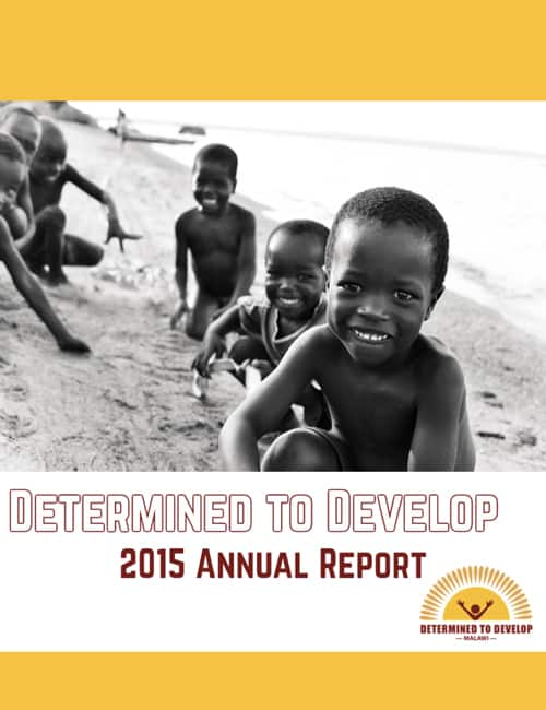 2015 Determined to Develop Malawi Annual Report